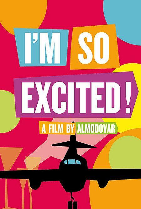 Póster internacional de 'Los amantes pasajeros', la nueva película de Pedro Almodóvar. Estreno en España: 8 de Marzo de 2013