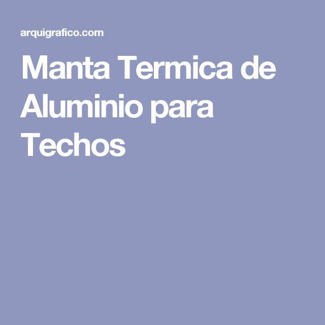 Manta Termica de Aluminio para Techos