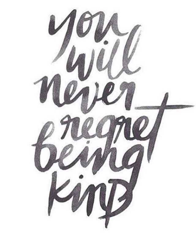 Go kill em with kindness today...even if  it tastes like vinegar  #noregrets
