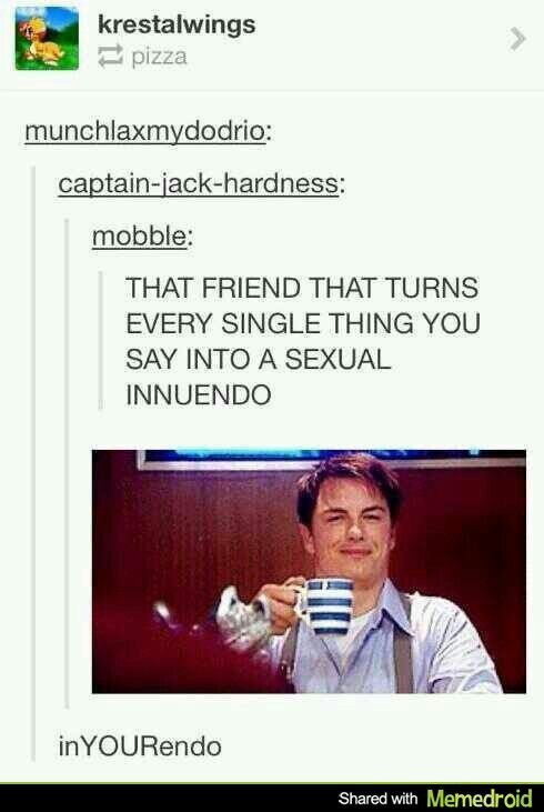 That awkward moment when you realize you're Captain Jack Harkness...