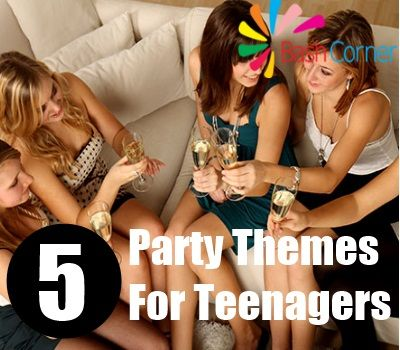 5 Party Themes For Teenagers