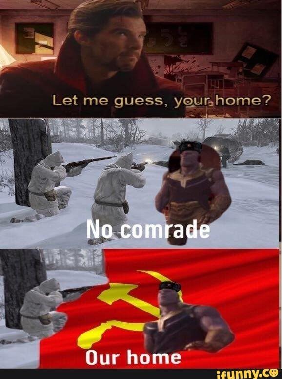 Communist Thanos Deadmeme Ifunny Really Funny Memes Stupid Memes Funny Relatable Memes