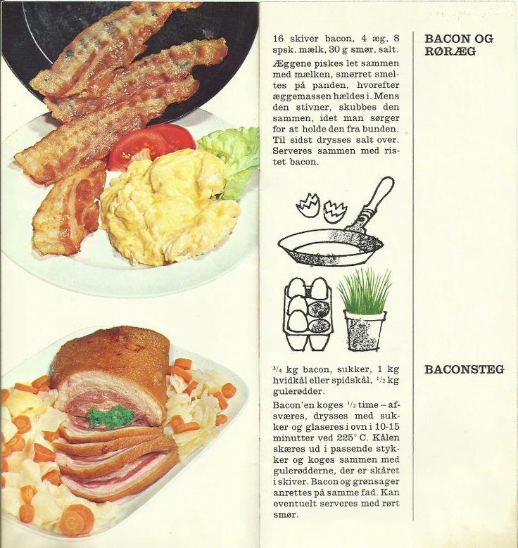 1.  Bacon og røræg.   2.  Baconsteg.