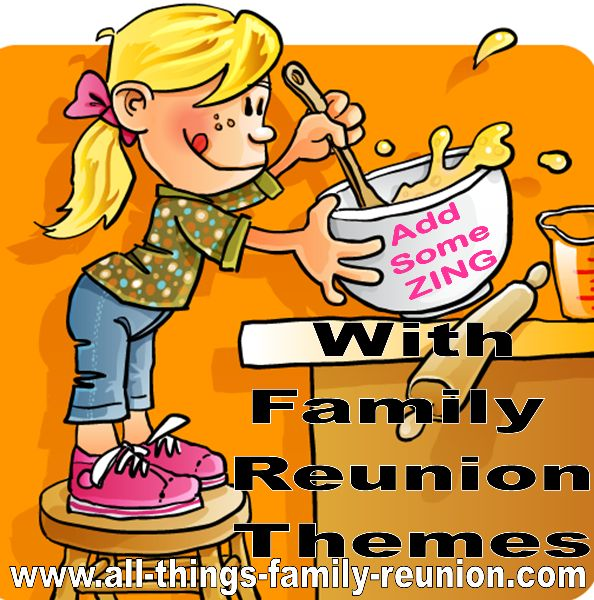 Add some ZING with family reunion themes. Family reunions are always fun, but you can enhance them with family reunion themes.