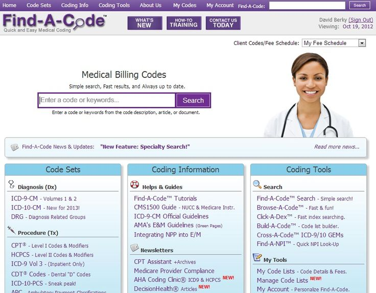 Find-a-code helps you or your provider determine the correct ICD 10 Codes, CPT Codes, HCPCS Codes, ICD 9 Codes for Medical Billing and Coding.