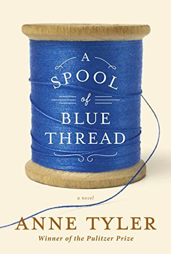 A Spool of Blue Thread by Anne Tyler http://www.amazon.co.uk/dp/1101874279/ref=cm_sw_r_pi_dp_oA3uvb1YDFSXW