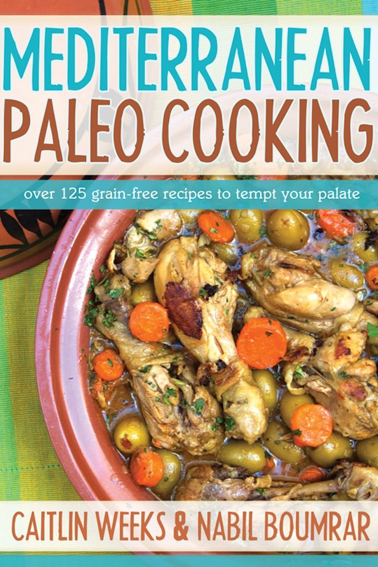 Book Review: Mediterranean Paleo Cooking by Caitlin Weeks and a Recipe for No-Mato Sauce!