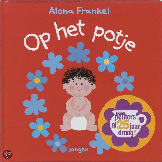 Alona Frankel, op het potje. Boek over zindelijkheid  http://www.opvoedsupport.nl/portfolio/bedplassen/