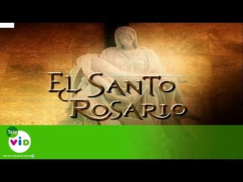MI RINCON ESPIRITUAL: Rosario Misterios Gozosos (Lunes y sábado) - Tele ...