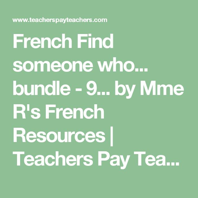 French Find someone who... bundle - 9... by Mme R's French Resources | Teachers Pay Teachers