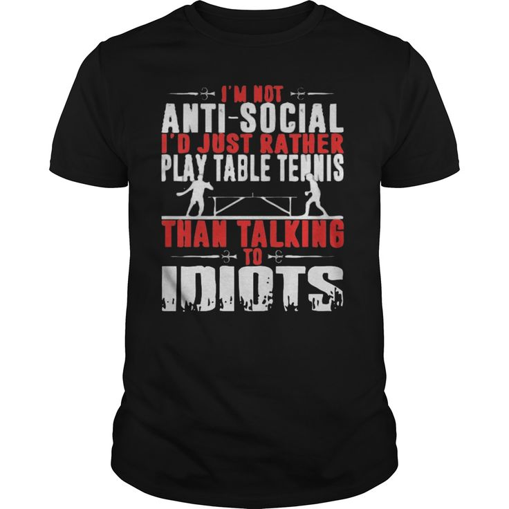 Table Tennis T-Shirts, Hoodies, Sweaters