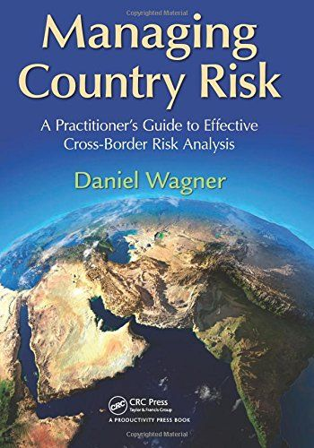 Managing country risk : a practitioner's guide to effective cross-border risk analysis | 333.33 WAG
