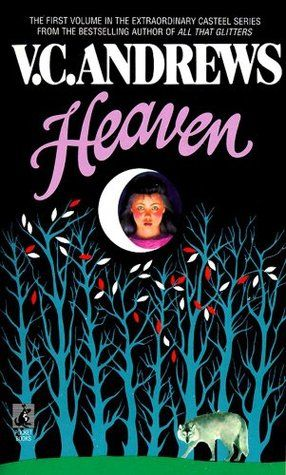 Heaven - Last VC Andrews book before a no-talent ghost writer took over & destroyed the entire series.  Heaven is purchased by an evil crazy woman who forces her to bathe in disinfectant & is obsessed with her family. Reminds me of someone I know.