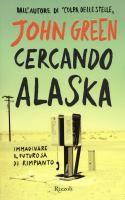 Cercando Alaska / John Green