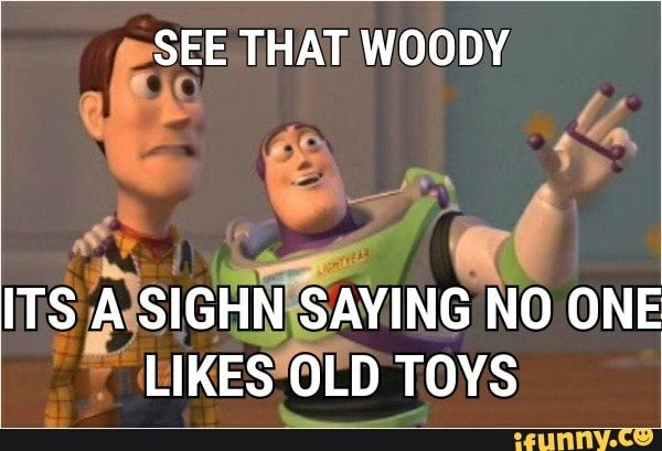 Qeeee That Woody Ifunny Funny Quotes For Kids Toy Story Meme Memes
