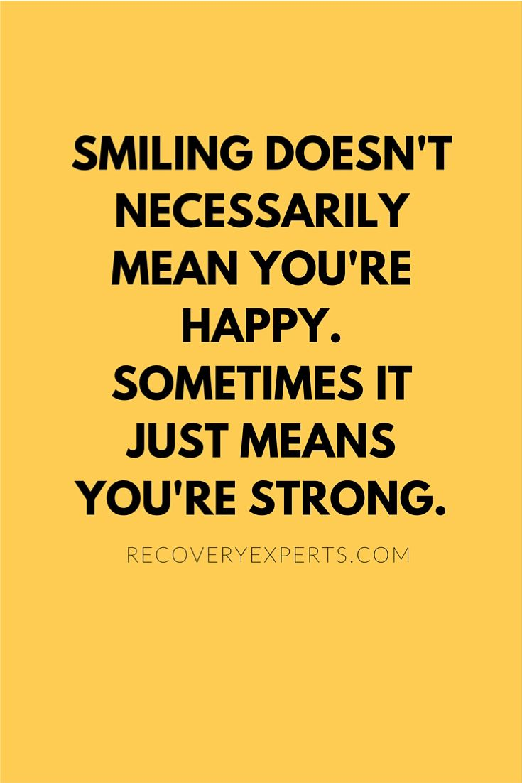 Motivational Quotes: Smiling Doesn't Necessarily Mean You're Happy  Sometimes It