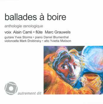 Ballades à boire / anthologie oenologique