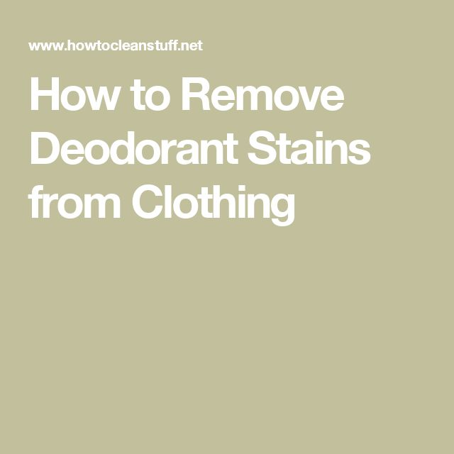 How to Remove Deodorant Stains from Clothing