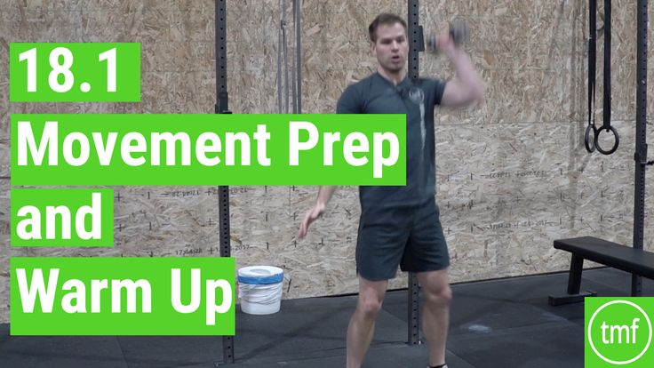 CrossFit Open 18.1 Movement Prep and Warm Up - The Movement Fix