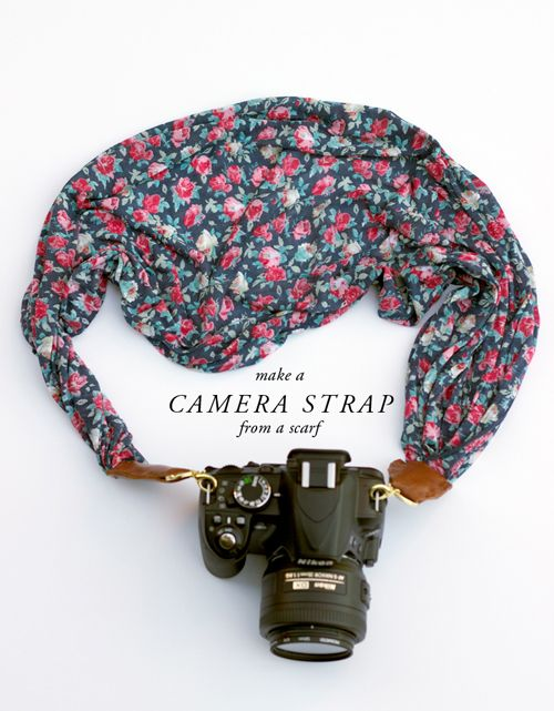 Make a camera strap out of a scarf. #diy