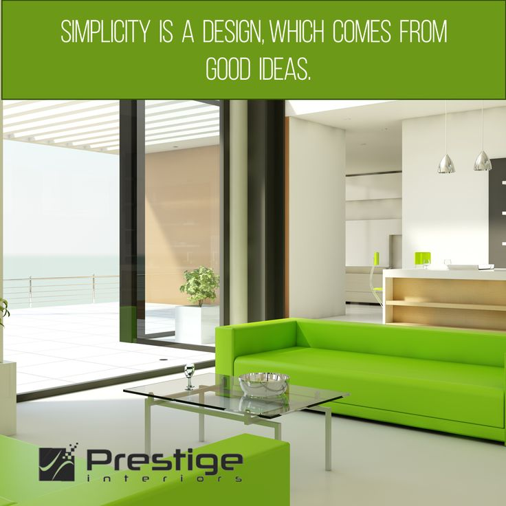 Simplicity Is A Design, Which Comes From Good Ideas. #Prestige Interiors  Hyderabad Http