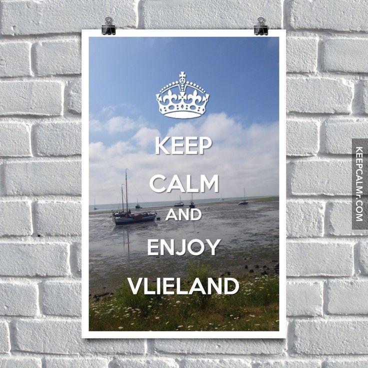 Keep calm and enjoy Vlieland