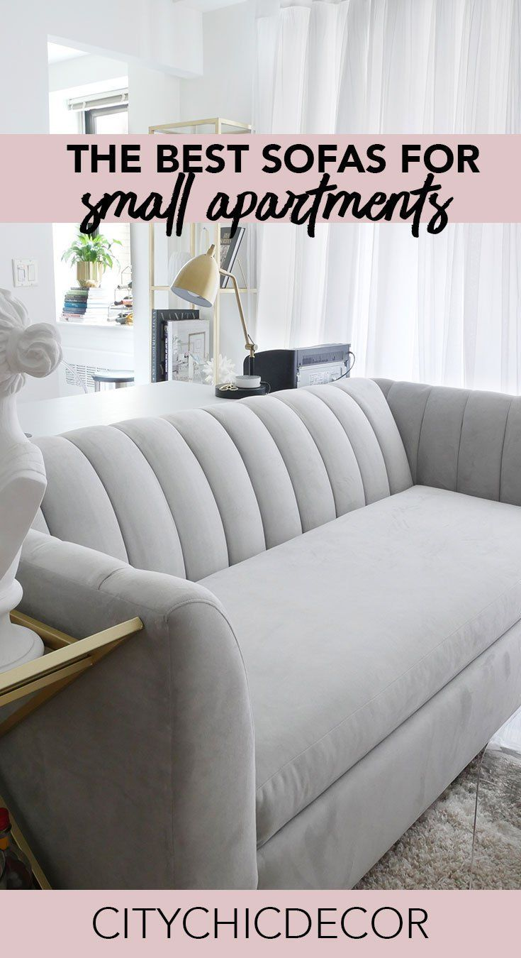 Live In A Small Apartment Struggle With Finding Furniture To Fit Your E These Chic Sofas Will Create Large Impact