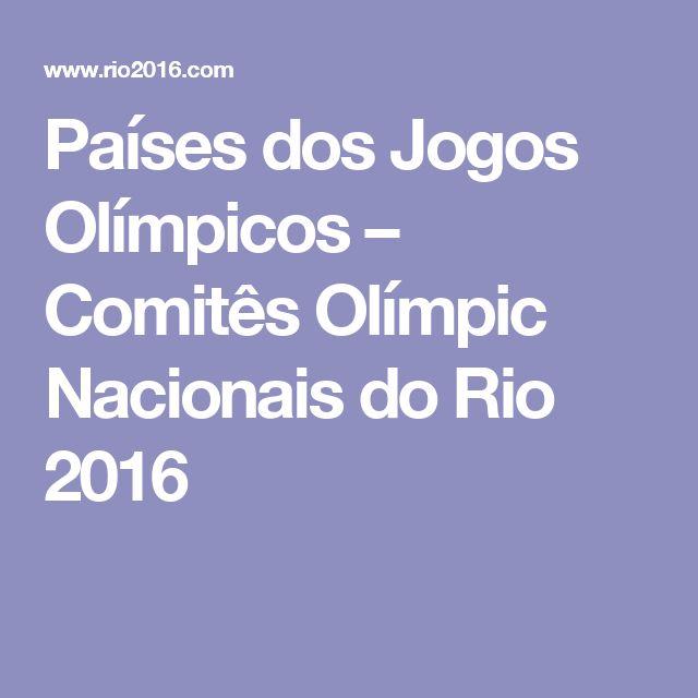 Países dos Jogos Olímpicos – Comitês Olímpic Nacionais do Rio 2016