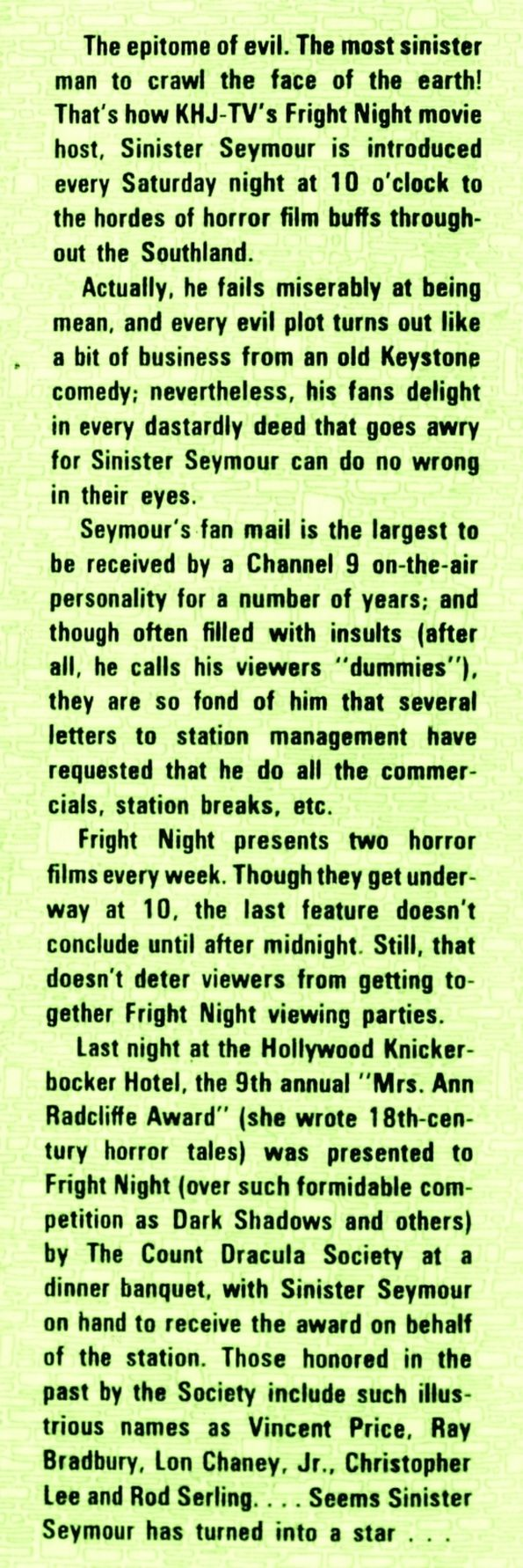 Sinister Seymour (Larry Vincent) was extremely popular throughout Souther California.  How popular.  Here's an article telling more, from the San Bernardion County Sun newspaper, April 25, 1971.