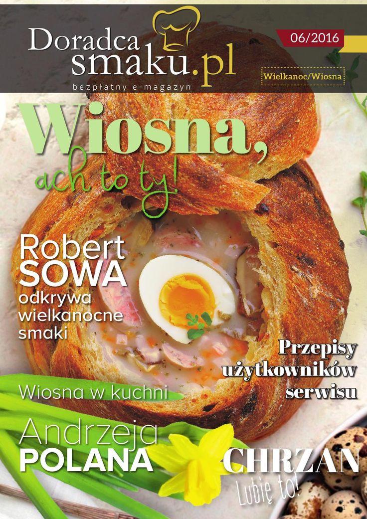 """E-magazyn Wiosna 2016  Kolejne wydanie bezpłatnego -e-magazynu """"Doradca Smaku"""" to nowa porcja apetycznej lektury. W tym wydaniu królują przepisy na wielkanocne potrawy pełne smaku i tradycji; klasyczne zupy, smakowite mięsa i słodkie wypieki. W wiosennej części magazynu nie mogło zabraknąć też pomysłów na wiosenną dietę. Równie inspirujące są przepisy użytkowników serwisu, którzy zastali zaproszeni do podzielenia się przepisami na wiosnę. Jak zawsze - na czasie, apetycznie i inspirująco…"""