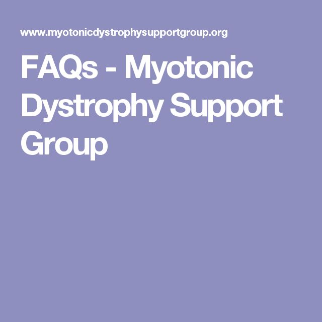 FAQs - Myotonic Dystrophy Support Group