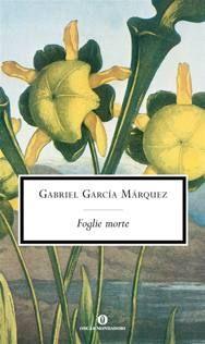 Tutti i romanzi di Márquez