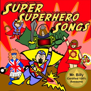 Super Superhero Songs, the CD