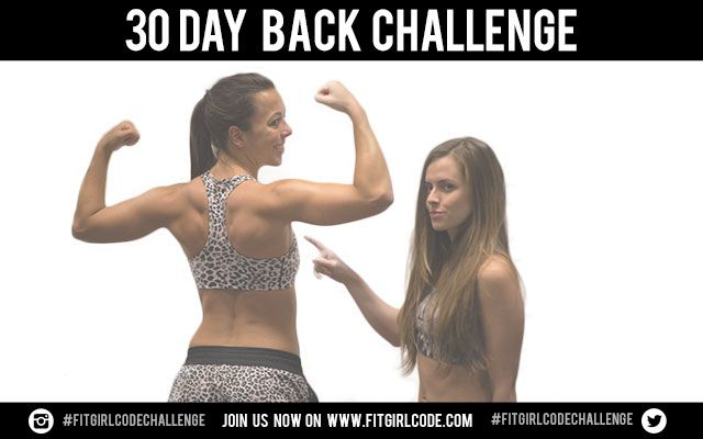 Join our 30 Day Back Challenge - Fitgirlcode - Community for fit and healthy women. Unlocking your personal code to a healthy lifestyle.