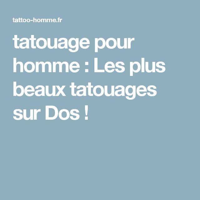 tatouage pour homme : Les plus beaux tatouages sur Dos !