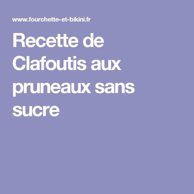 Recette de Clafoutis aux pruneaux sans sucre
