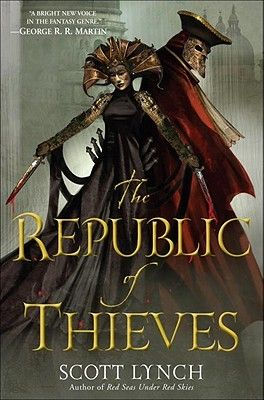 Review of The Republic of Thieves by Scott Lynch