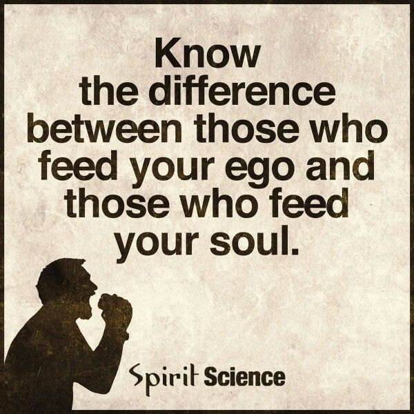 Spirit Science Quotes: Spirit Science Quotes, Ego Vs Soul