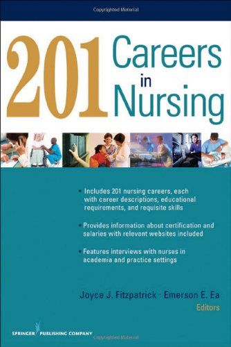 201 Careers In Nursing By Joyce Fitzpatrick U0026 Emerson Ea
