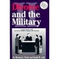 Divorce and the Military II ~ USFSPA history and other issues for the service member and former military spouse on military divorce. Learn more at http://www.formermilitaryspouse.com/military-divorce-book/