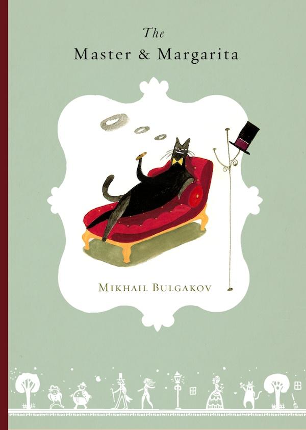 The Master and Margarita (Ма́стер и Маргари́та) | Mikhail Bulgakov