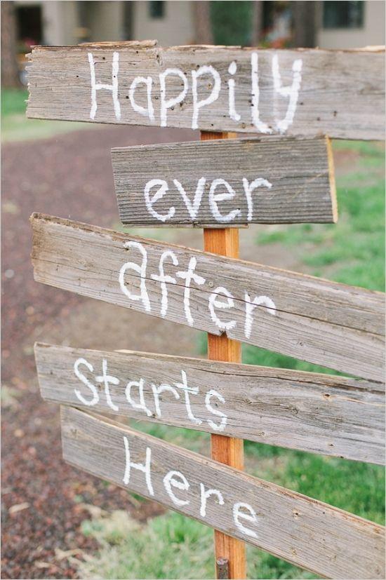 diy happily ever after starts here sign #diy #weddingsigns #weddingchicks http://www.weddingchicks.com/2014/02/20/casual-elegance-wedding-for-under-7k/