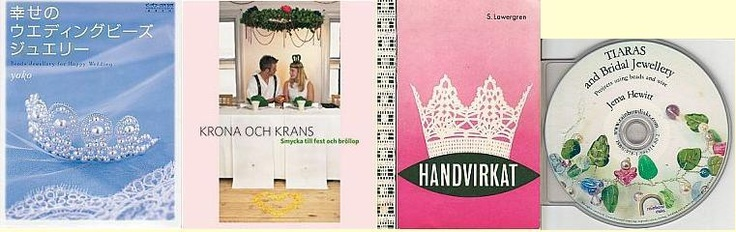 Some books with instructions for bridal crowns, tiaras and hair vines: 'Beads Jewellery for Happy Wedding' by Yoko (Japanese), 'Krona och krans' by Hemslöjden (Swedish), 'Handvirkat' by S. Lawergren (vintage, Swedish), 'Tiaras and Bridal Jewellery' by Jema Hewitt (cd book, English) and -- not in picture -- 'Tiaras: How to Make with Beads and Wire' by Glover & Bellingham (English).