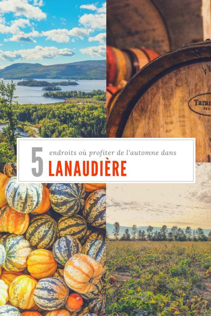 5 endroits où profiter de l'automne dans Lanaudière (Québec). Sur le blogue @Entre2escales.