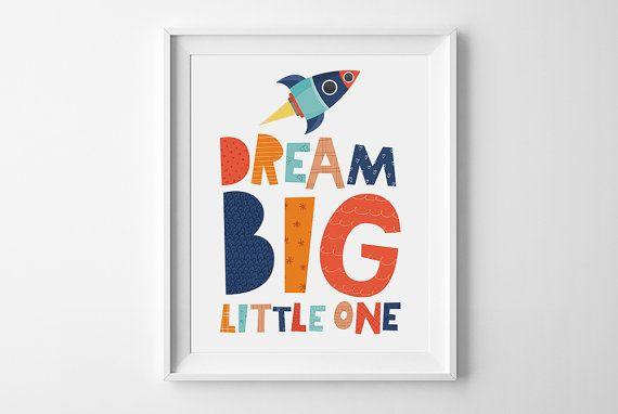 Kids art, digital print, printable nursery wall art, dream big little one, baby Boys nursery decor, playroom wall art, digital poster