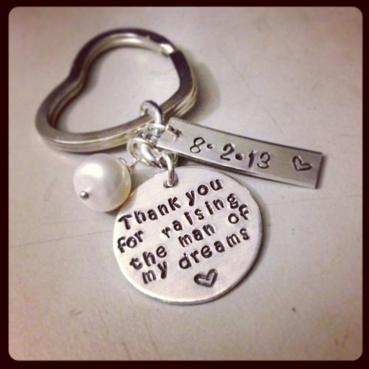 Personalized Keychain Hand Stamped Jewelry - Thank you for raising the man of my dreams with Date Mother in Law Mother of the Groom. $26.50, via Etsy.