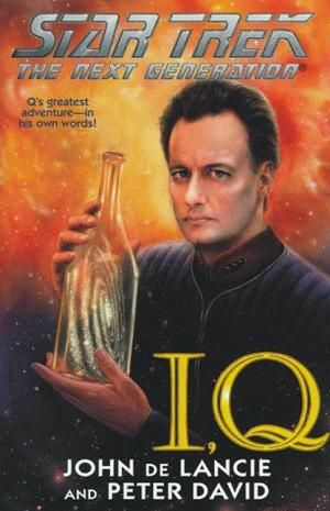 """""""I, Q (Star Trek - The Next Generation)"""" av John De Lancie -  'A Book with a title that's a Character's Name'"""