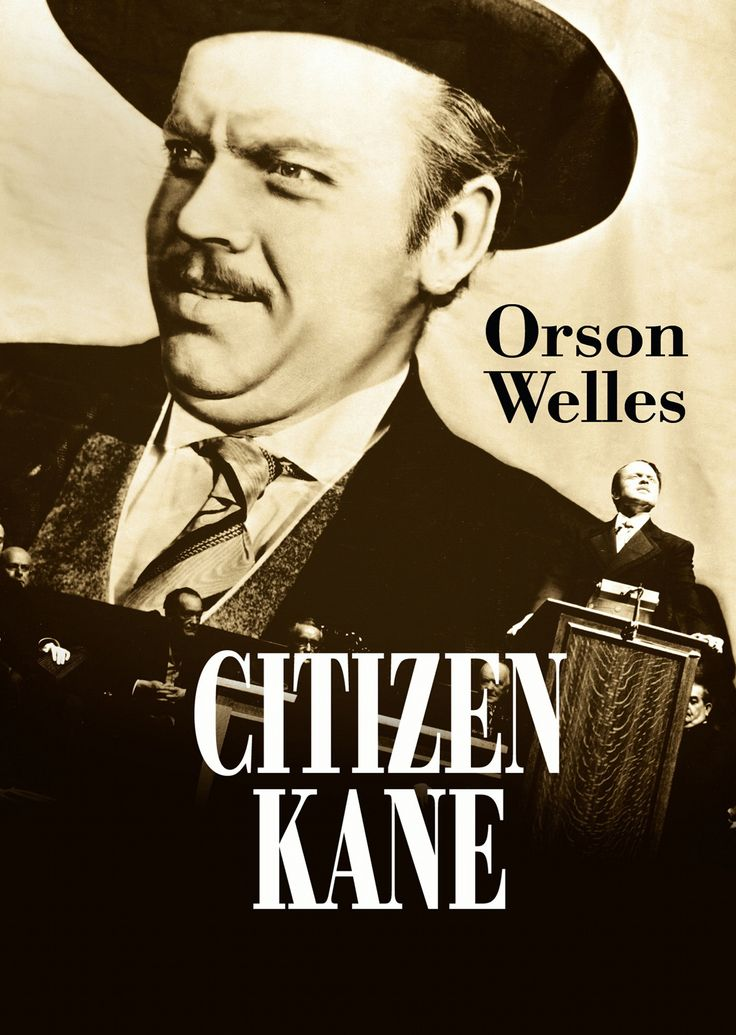a classic film citizen kane by He is said to have watched three movies a day, studying classic  orson welles  made citizen kane when he was just 26 years old as his first.