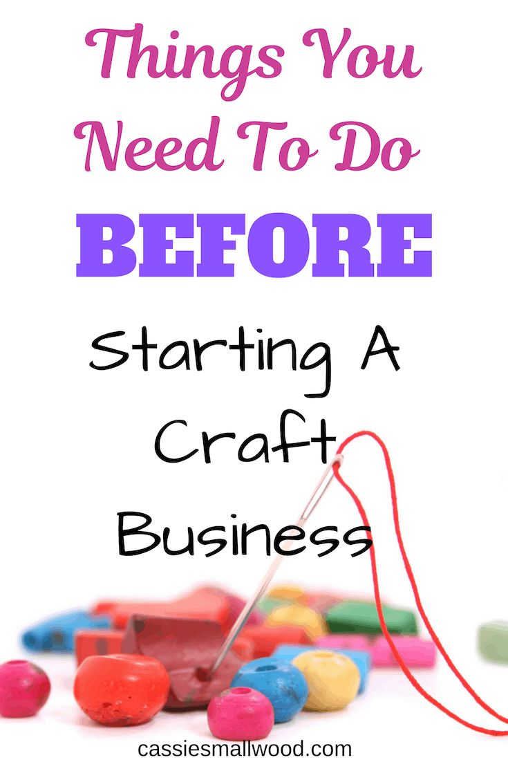 Things To Do To Start A Craft Business That Actually Makes Money – erehwon