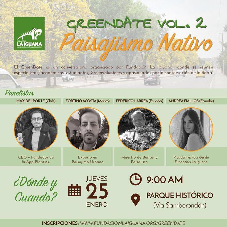 Excelentes noticias: Estamos organizando un #GreenDate este 25 de Enero  Pero Qué es el #GreeDate ? El GreenDate es un conversatorio organizado por Fundación La Iguana donde se reúnen especialistas académicos estudiantes y apasionados por la conservación de la tierra. En este #GreenDateVol2 nos centraremos en PAISAJISMO NATIVO y su importancia dentro del desarrollo urbano. Contaremos con panelistas internacionales:   Max del Porte (Chile)  Creador y CEO de la App Plantsss - Hablará de…